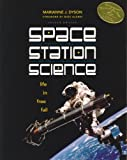 Space Station Science, Marianne J. Dyson, 0893170593