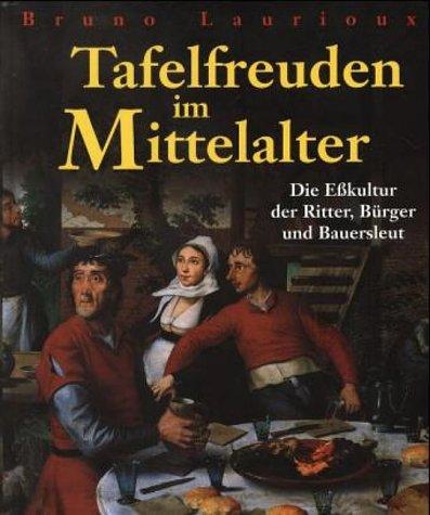 Tafelfreuden im Mittelalter