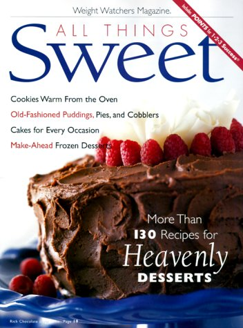 All Things Sweet (Weight Watchers Magazine)