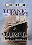 Titanic: Disaster in the Atlantic/The Titanic Chronicles