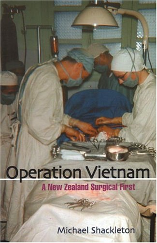 Operation Vietnam: A New Zealand Surgical First by Brand: Otago University Press