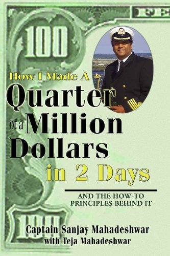 Download How I Made a Quarter of a Million Dollars in Two Days: Including the How-To Principles Behind It pdf