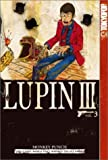 Lupin III: v. 3 (Lupin III World's Most Wanted) by Monkey Punch (31-Mar-2005) Paperback