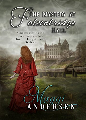 The Mystery at Falconbridge Hall: An atmospheric Gothic mystery and a slow-burn romance!