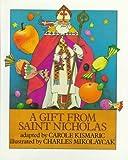 A Gift from Saint Nicholas, Carole Kismaric, 0823406741