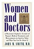 Women and Doctors, John M. Smith, 087113523X