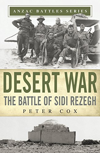 Desert War: The Battle of Sidi Rezegh (Anzac Battles Series) ()