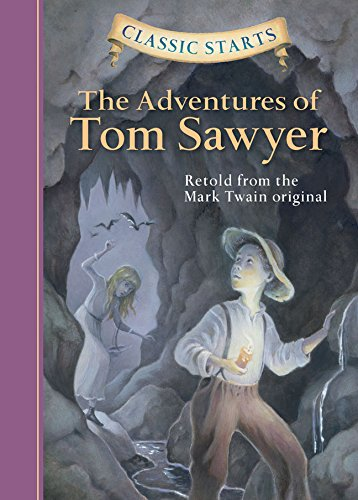 The Adventures of Tom Sawyer (Classic Starts) (Tom's And Lucy Christmas)
