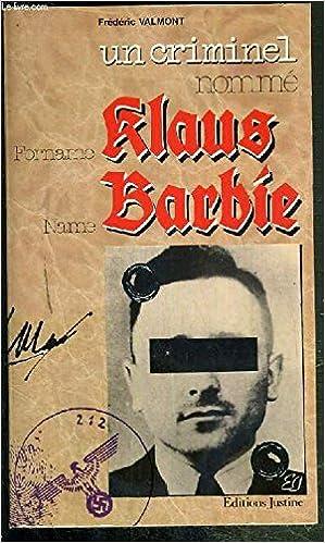 Livre Un Criminel Nomme : Klaus Barbie pdf