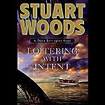 Loitering with Intent: Stone Barrington, Book 16 | Stuart Woods
