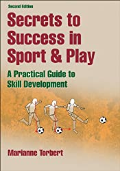 Secrets to Success in Sport & Play