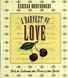 A Harvest of Love, Rebekah Montgomery, 1577488431