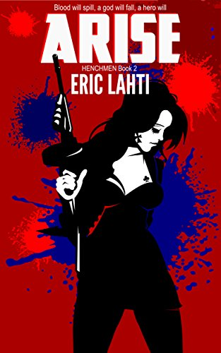 Arise (Henchmen Book 2)
