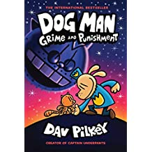 Dog Man: Grime and Punishment: From the Creator of Captain Underpants (Dog Man #9) (9)