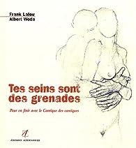 Tes seins sont des grenades par Frank Lalou