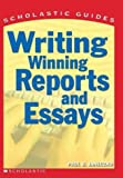 Writing Winning Reports and Essays, Paul B. Janeczko, 0439287170