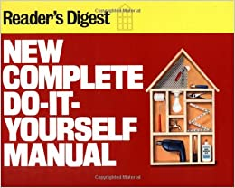 New complete do it yourself manual editors of readers digest flip to back flip to front solutioingenieria Gallery