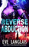 Reverse Abduction (Alien Abduction) by  Eve Langlais in stock, buy online here