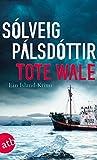 Tote Wale: Ein Island-Krimi