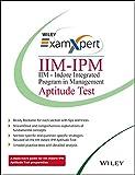 Wiley's ExamXpert IIM-IPM (IIM-Indore Integrated Program in Management) Aptitude Test