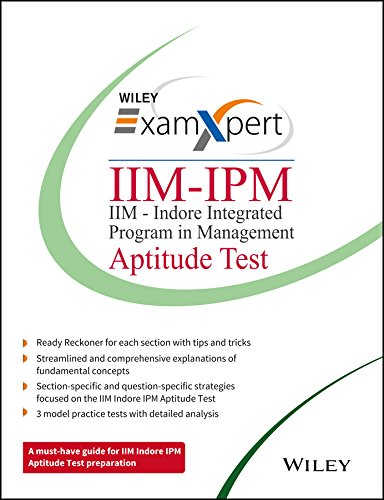 Wiley's ExamXpert IIM-IPM (IIM-Indore Integrated Program in Management) Aptitude Test