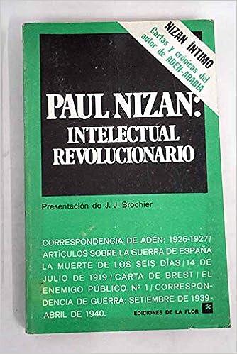 Intelectual revolucionario: Amazon.es: Paul Nizan: Libros