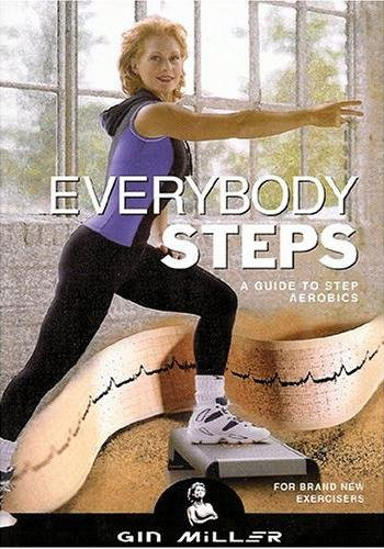 Everybody Steps - A Guide to Step Aerobics