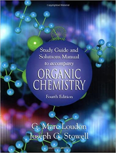 Organic chemistry study guide and solutions manual g marc loudon organic chemistry study guide and solutions manual study guide edition fandeluxe Images