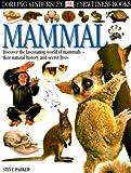 Mammal, Steve Parker and Dorling Kindersley Publishing Staff, 0789465604