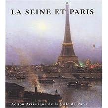La Seine et Paris
