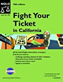 Fight Your Ticket in California, David W. Brown, 087337990X