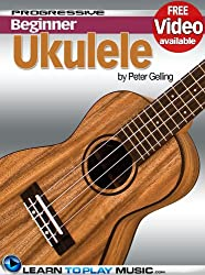 Ukulele Lessons for Beginners: Teach Yourself How to Play Ukulele (Free Video Available) (Progressive Beginner) (English Edition)