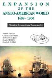 Expansion of the Anglo-American World, 1688-1900