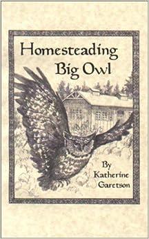Book Homesteading Big Owl