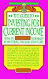 Guide to Investing for Current Income, David L. Scott, 1564406369
