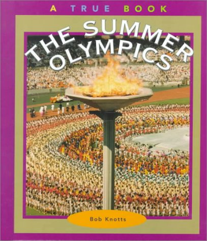 The Summer Olympics (True Books: Sports)
