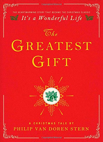 Amazon.com: The Greatest Gift: A Christmas Tale (9781476778860): Van Doren Stern, Philip: Books