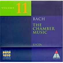 Bach 2000: Vol.11, Chamber . .