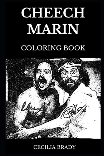 Cheech Marin Coloring Book: Legendary Cheech & Chong Star and Famous Stand-up Comedian, Iconic Hollywood Actor and Cultural Treasure Inspired Adult Coloring Book (Cheech Marin Books)