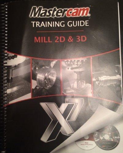 Mastercam Training Guide Mill 2D & 3D