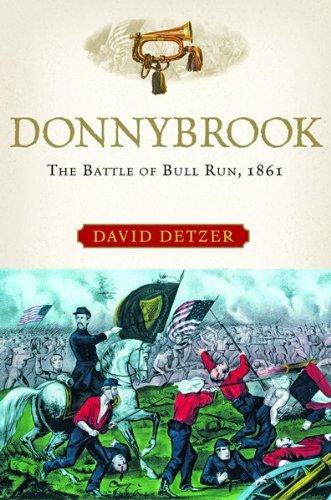 Download Donnybrook: The Battle of Bull Run, 1861 pdf