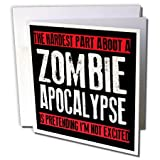 3dRose The Hardest Part About A Zombie Apocalypse, Greeting Cards, Set of 6 (gc_193279_1)