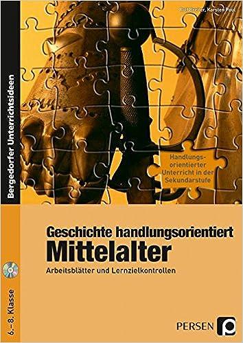 Geschichte handlungsorientiert: Mittelalter: Arbeitsblätter und ...