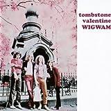 Tombstone Valentine by WIGWAM