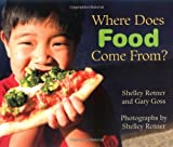 Where Does Food Come From? (Exceptional Science Titles for Primary Grades)