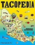 img - for Tacopedia by Deborah Holtz (2015-09-28) book / textbook / text book