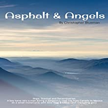 Asphalt & Angels Audiobook by Christopher Blueman Narrated by Keith McCarthy