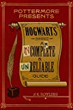 Image of Hogwarts: An Incomplete and Unreliable Guide (Kindle Single) (Pottermore Presents Book 3)