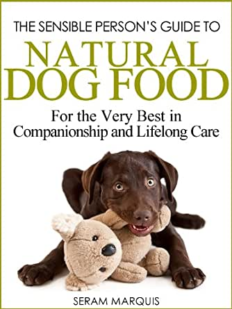 Natural dog food for the very best in companionship and for Best dogs for companionship