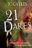 21 Dares by  JC Gatlin in stock, buy online here